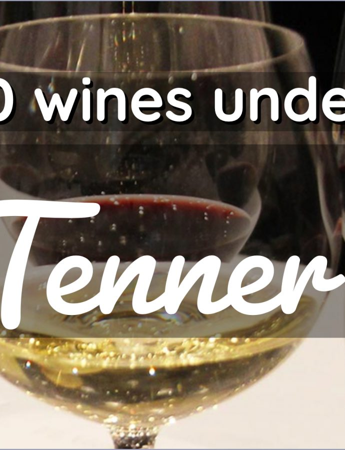 Ten wines under £10 that you should be drinking!