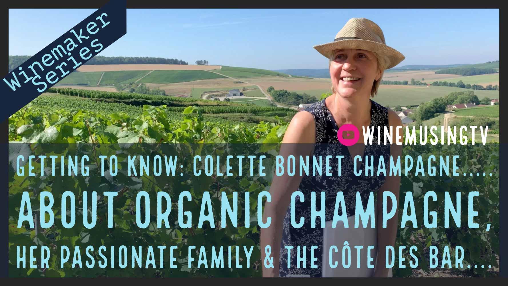 Winemaker Series: Colette Bonnet Champagne