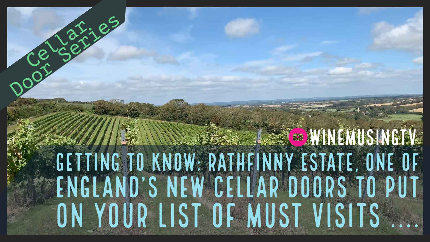 Winery Spotlight: Rathfinny Wine Estate