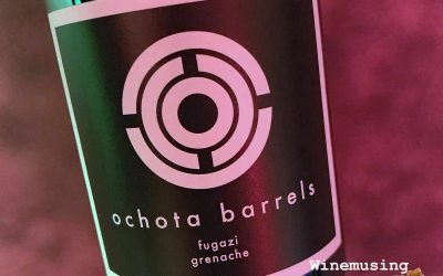 Ochota Barrels The Fugazi Vineyard Grenache